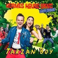 Hermes House Band - Tarzan Boy