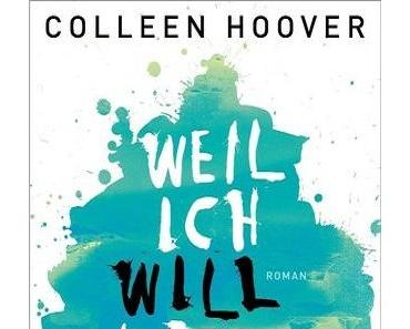 [Rezension] Weil ich Will liebe von Colleen Hoover (Slammed #2)
