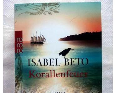 Korallenfeuer von Isabel Beto – Rezension