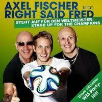 Axel Fischer feat. Right Said Fred - Stand Up For The Champions