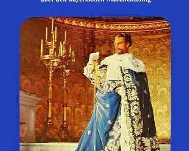 Review: LUDWIG II. – GLANZ UND ELEND EINES KÖNIGS - Magie, Psychologie und Manie eines Märchenkönigs