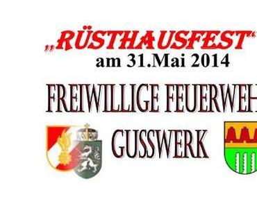 Einladung zum Rüsthausfest der FF Gußwerk