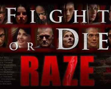 Review: RAZE - FIGHT OR DIE! - Zickenkrieg