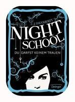 Rezension C. J. Daugherty: Night School 01 - Du darfst keinem trauen