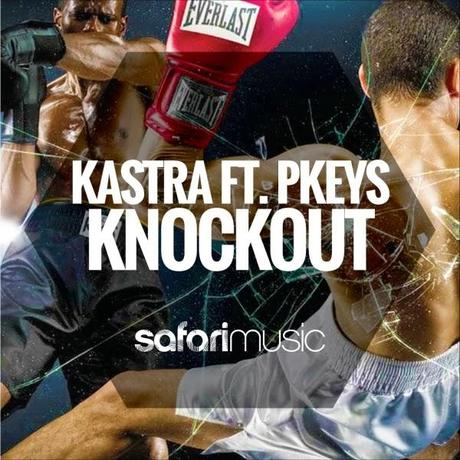 Kastra feat. PKeys - Knockout
