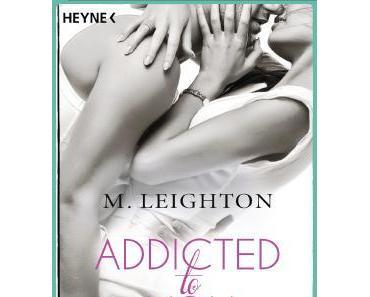 Rezension: Addicted to you (Band 1) : Atemlos von M. Leighton