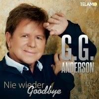 G.G. Anderson - Nie Wieder Goodbye