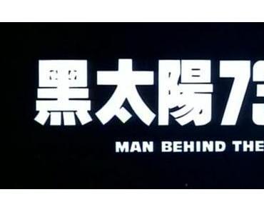 Review: MEN BEHIND THE SUN – Was verbirgt sich hinter dem Mythos?