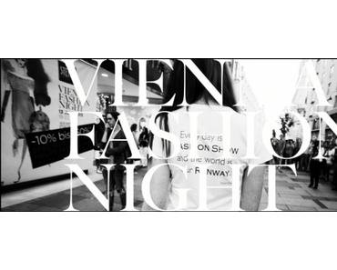 Wohin in Wien! – Vienna Fashion Night am 12.Juni, Vintage Pop Up Store am Gürtel von 12. – 14. Juni und Feschmarkt von 13. – 15. Juni 2014