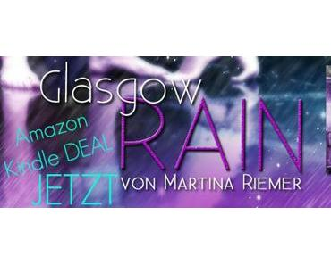 [News] Glasgow RAIN – Aktion auf Amazon!!