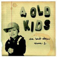"4 Old Kids: ""The Beat Stew Vol.1″"
