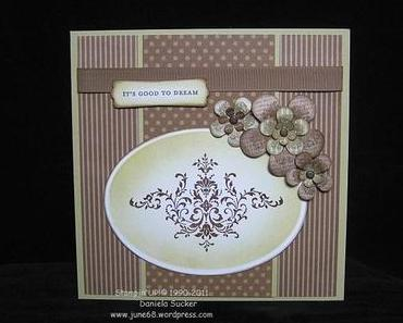 STAMPIN'UP! ~ IT'S GOOD TO DREAM ………