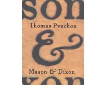 "The Sandworm empfiehlt – Thomas Pynchon ""Mason & Dixon"""