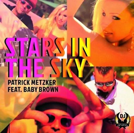 Patrick Metzker feat. Baby Brown - Stars In The Sky