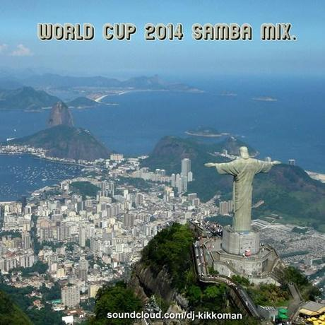 World Cup 2014 Samba Mix