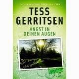 [Rezension] Tess Gerritsen - Angst in deinen Augen