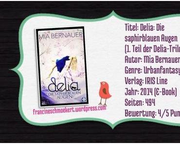 [Kurzrezension] Delia: Die saphirblauen Augen – Mia Bernauer