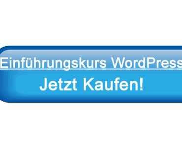 Der neue Einführungskurs in WordPress ist da!
