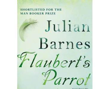 Julian Barnes: Flaubert's Parrot