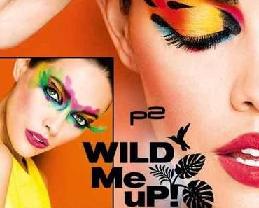 "[Preview] p2 ""Wild Me Up!"" Limited Edition"