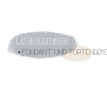 [Gastbloggerwoche] Ran an´s Fondant!