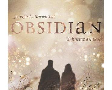 [Rezension] Obsidian: Schattendunkel (Anja)
