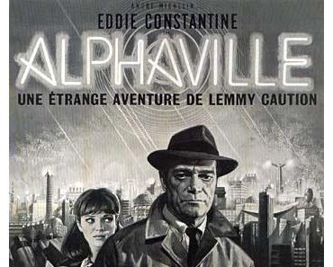 Review: ALPHAVILLE - LEMMY CAUTION GEGEN ALPHA 60 - Gegenwart ist Zukunft