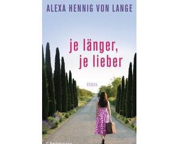 Rezension: Je länger, je lieber von Alexa Hennig von Lange