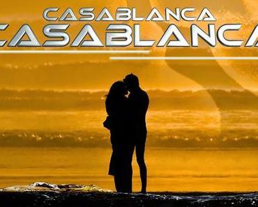 Casablanca - Ein Leben Lang