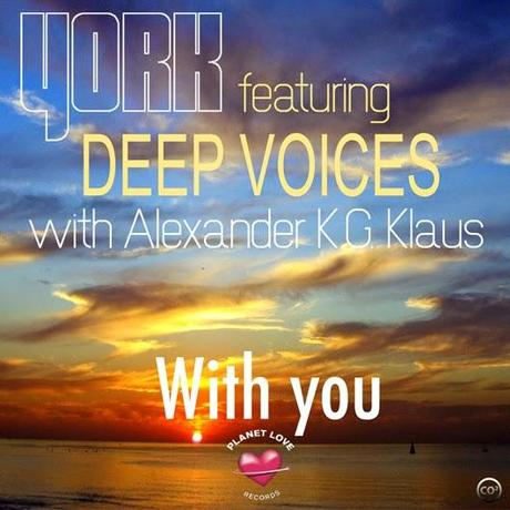 YORK feat. Deep Voices With Alexander K.G. Klaus - With You