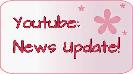 Youtube: News Update!