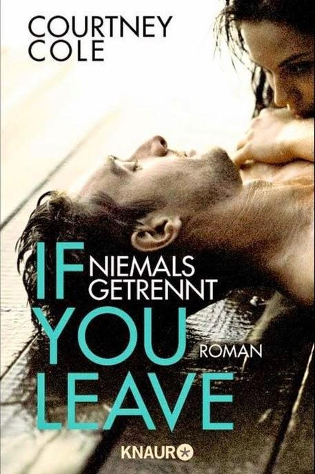 Rezension: If you leave- Niemals getrennt von Courtney Cole