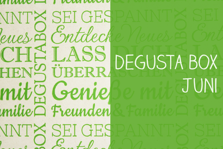 Degustabox Juni [Unboxing]