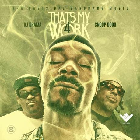 Snoop-Dogg-Thats-My-Work-4-cover
