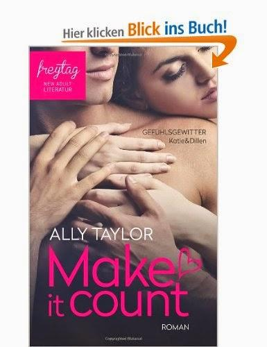 [Rezension] Ally Taylor Make count Gefühlsgewitter