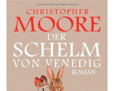 """""""Der Schelm von Venedig"""" – Christopher Moore"""