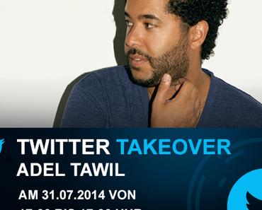 +++ EILMELDUNG +++ Twitter Takeover bei Eventim mit Adel Tawil +++ am 31. Juli von 17:00-17:30 Uhr +++ #TawilEve +++