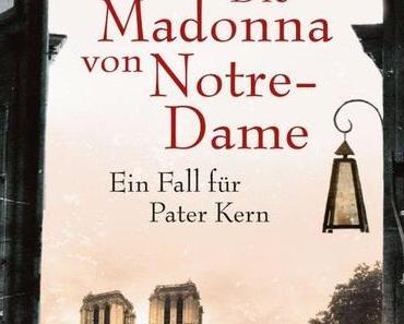"""""""Die Madonna von Notre Dame"""" – Alexis Ragougneau"""