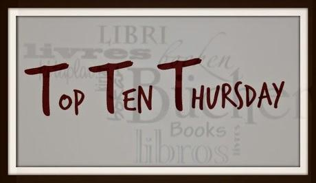 TTT - Top Ten Thursday #167