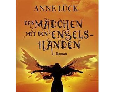 E-Book Rezension: Das Mädchen mit den Engelshänden von Anne Lück