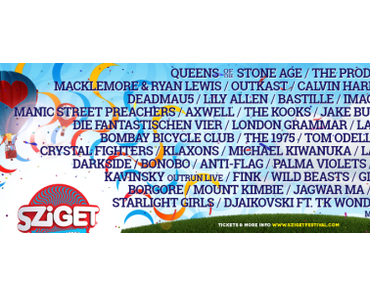 Festival Preview I: SZIGET (Budapest, Ungarn) 11.  – 18. AUGUST 2014