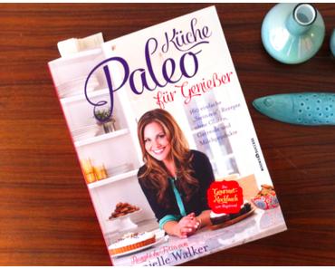 """Der Anfang ist gemacht: Tag 5 der Paleo-Challenge & eine Buchrezension zu """"Paleo Küche für Genießer"""" von Danielle Walker"""