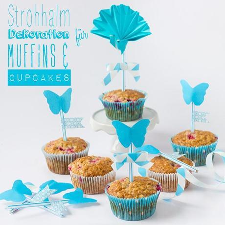 Strohhalm dekorationen f r muffins und cupcakes aus - Dekoration muffins ...