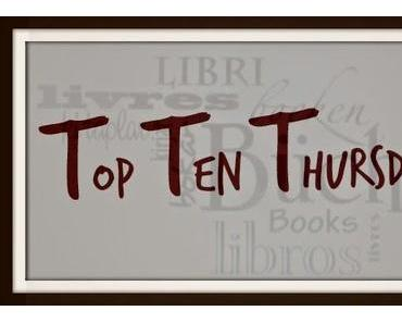 Top Ten Thursday #6