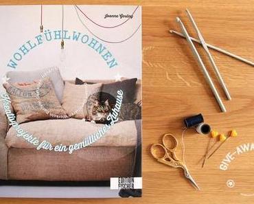 Wohlfühlwohnen – ein Buch mit vielen DIY-Ideen für ein gemütliches Zuhause & {Give-Away}