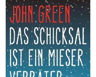 {Rezension} Das Schicksal ist ein mieser Verräter | The Fault In Our Stars von John Green