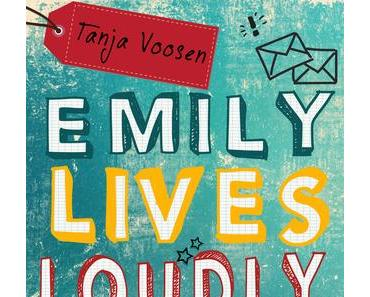 [Rezension] Emily Lives Loudly