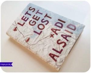 """Rezension zu """"Let's get lost"""" von Adi Alsaid"""