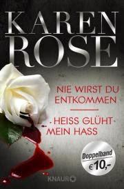 """[Rezension] Karen Rose - Chicago Reihe  Band 5 """"Nie wirst Du entkommen"""""""