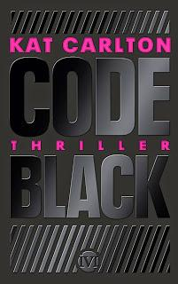 [Rezension] Code Black von Kat Carlton